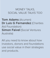 Money Talks, Social Value Talks Too