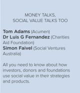 Money Talks, Social Value Talks Too
